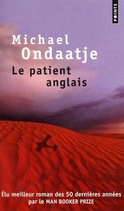 Michael Ondaatje - Le patient anglais.