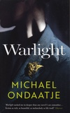 Michael Ondaatje - Warlight.