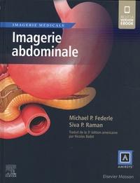 Michael P. Federle et Siva P. Raman - Imagerie abdominale.