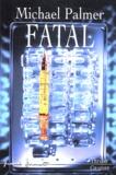 Michael Palmer - Fatal.