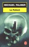 Michael Palmer - Le patient.