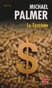 Michael Palmer - Le Système.