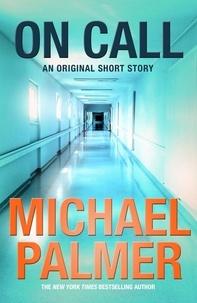 Michael Palmer - On Call.