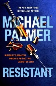 Michael Palmer - Resistant.