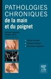 Michaël Papaloizos et Grégoire Chick - Pathologies chroniques de la main et du poignet.