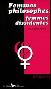 Michael Paraire - Femmes philosophes, femmes dissidentes.