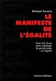 Michael Paraire - Le manifeste de l'égalité.