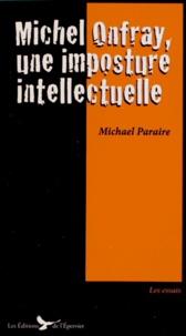 Michel Onfray, une imposture intellectuelle.pdf