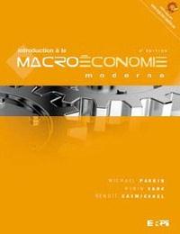Michael Parkin et Robin Bade - Introduction à la macroéconomie moderne.