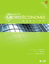 Introduction à la microéconomie moderne - Michael Parkin |
