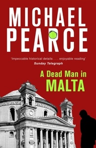 Michael Pearce - A Dead Man in Malta.