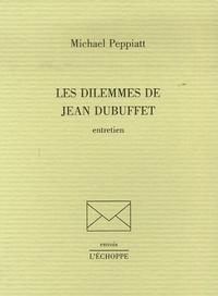 Michael Peppiatt - Les dilemmes de Jean Dubuffet - Entretien.