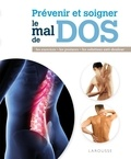Michael Peters et John Tanner - Prévenir et soigner le mal de dos.