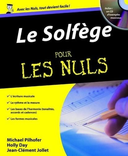 Michael Pilhofer et Holly Day - Le Solfège pour les Nuls. 1 CD audio