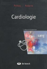 Michael Polkey et Paul R. Roberts - Cardiologie.
