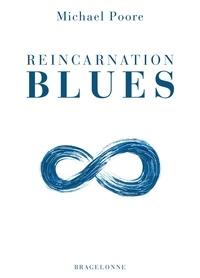 Michael Poore - Reincarnation Blues.