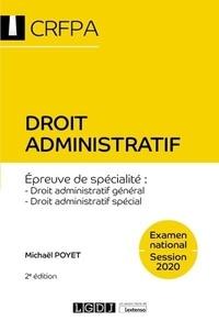 Droit administratif- Droit administratif général, droit administratif spécial - Michaël Poyet |