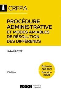 Michaël Poyet - Procédure administrative et modes amiables de résolution des différends.