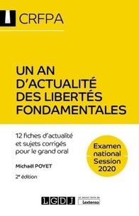 Michaël Poyet - Un an d'actualité des libertés fondamentales - 12 fiches d'actualité et sujets corrigés pour le grand oral.