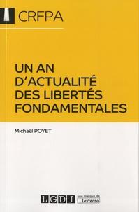 Michaël Poyet - Un an d'actualites des libertés fondamentales.