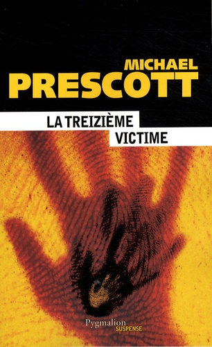 Michael Prescott - La treizième victime.