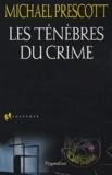 Michael Prescott - Les ténèbres du crime.