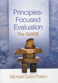 Michael Quinn Patton - Principles-Focused Evaluation - The Guide.