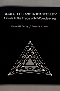 Michael-R Garey et David S. Johnson - Computers and Intractability - A Guide to the Theory of NP-Completeness.