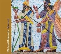 Michael Rakowitz - Michael Rakowitz: Nimrud /anglais.