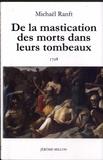Michael Ranft - De la mastication des morts dans leurs tombeaux.