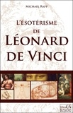 Michael Rapp - L'ésotérisme de Léonard de Vinci.