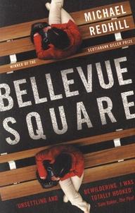 Michael Redhill - Bellevue Square.