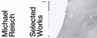 Michael Reisch - Selected Works.