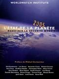 Michael Renner et Hilary French - L'état de la planète - Redéfinir la sécurité mondiale Rapport de l'Institut Worldwatch sur le développement durable.