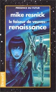 Michael Resnick - Le faiseur de veuves - Renaissance.