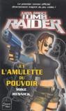 Michael Resnick - Tomb Raider Tome 1 : Tom Raider et l'amulette du pouvoir.