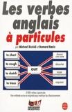 Michael Riccioli et Bernard Bazin - Les verbes anglais à particules.