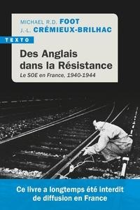Téléchargement gratuit de livres audio au Royaume-Uni Des anglais dans la résistance  - Le SOE en France, 1940-1944 par Michael Richard Daniell Foot, Jean-Louis Crémieux-Brilhac 9791021042414