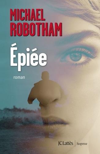 Michael Robotham - Epiée.