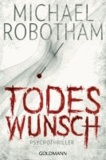 Michael Robotham - Todeswunsch.