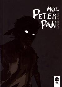 Michael Roch - Moi, Peter Pan.
