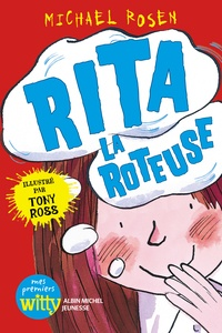 Michael Rosen - Rita la roteuse.