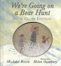 Michael Rosen et Helen Oxenbury - We're Going on a Bear Hunt - Snow Globe Edition.