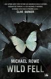 Michael Rowe - Wild fell.