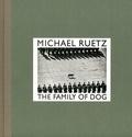 Michael Ruetz - Michael Ruetz, the family of dog.