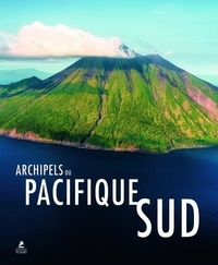 Michael Runkel et Stefan Weissenborn - Archipels du Pacifique Sud.