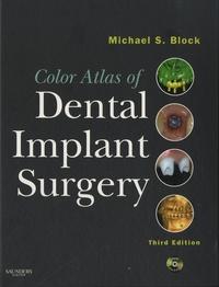 Michael S. Block - Color Atlas of Dental Implant Surgery. 1 DVD