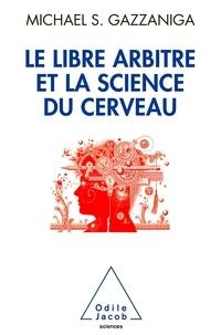 Le libre arbitre et la science du cerveau.pdf