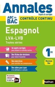 Michaël Salaün - Espagnol LVA-LVB toutes séries 1re - Sujets & corrigés.