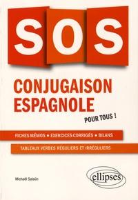 Michaël Salaün - SOS conjugaison espagnole - Pour tous !.
